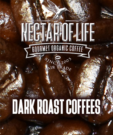 Dark Roast Organic Fair Trade Coffees